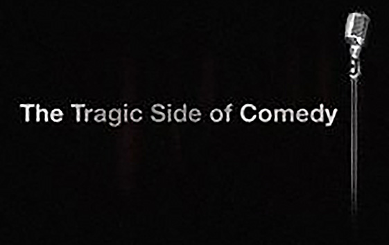 Tragic Side of Comedy Bio Channel, Sharp Entertainment